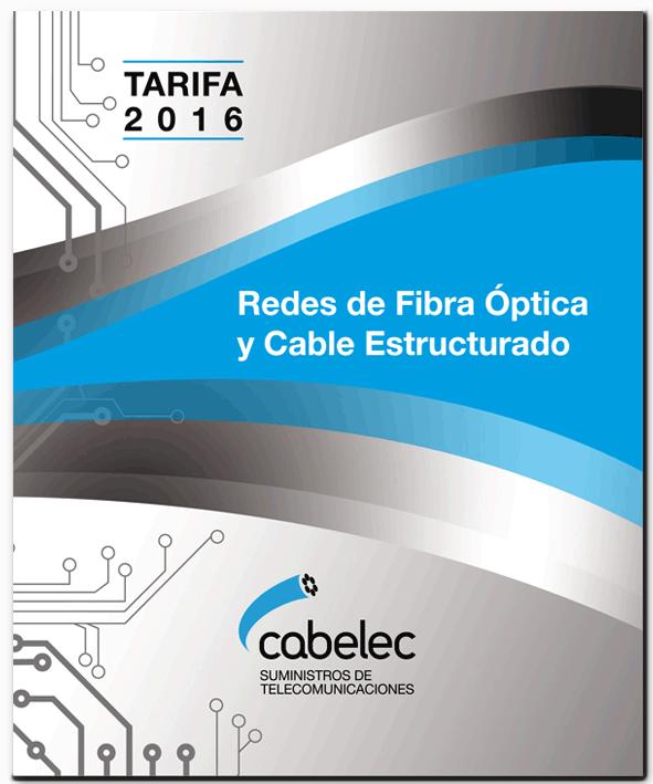 Tarifa Redes de Fibra Optica y Cable Estructurado 2016