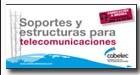 Tríptico  Soportes y estructuras para telecomunicaciones.