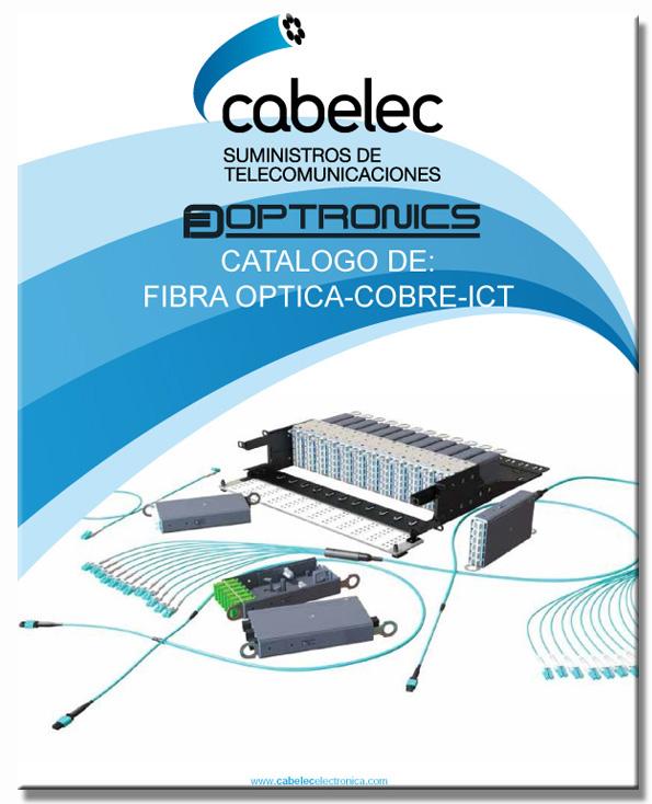 Catálogo de material para instalaciones de fibra optica , para instalaciones de redes cobre e Instalaciones de Infraestructuras  Comunes de Telecomunicaciones septiembre 2015